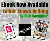 Father Knows Nothing Now Available as an E-book at Amazon! (E-book-Gifting Tutorial Provided)