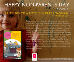 August 1st: National Non-Parents Day (yes, it's a thing)