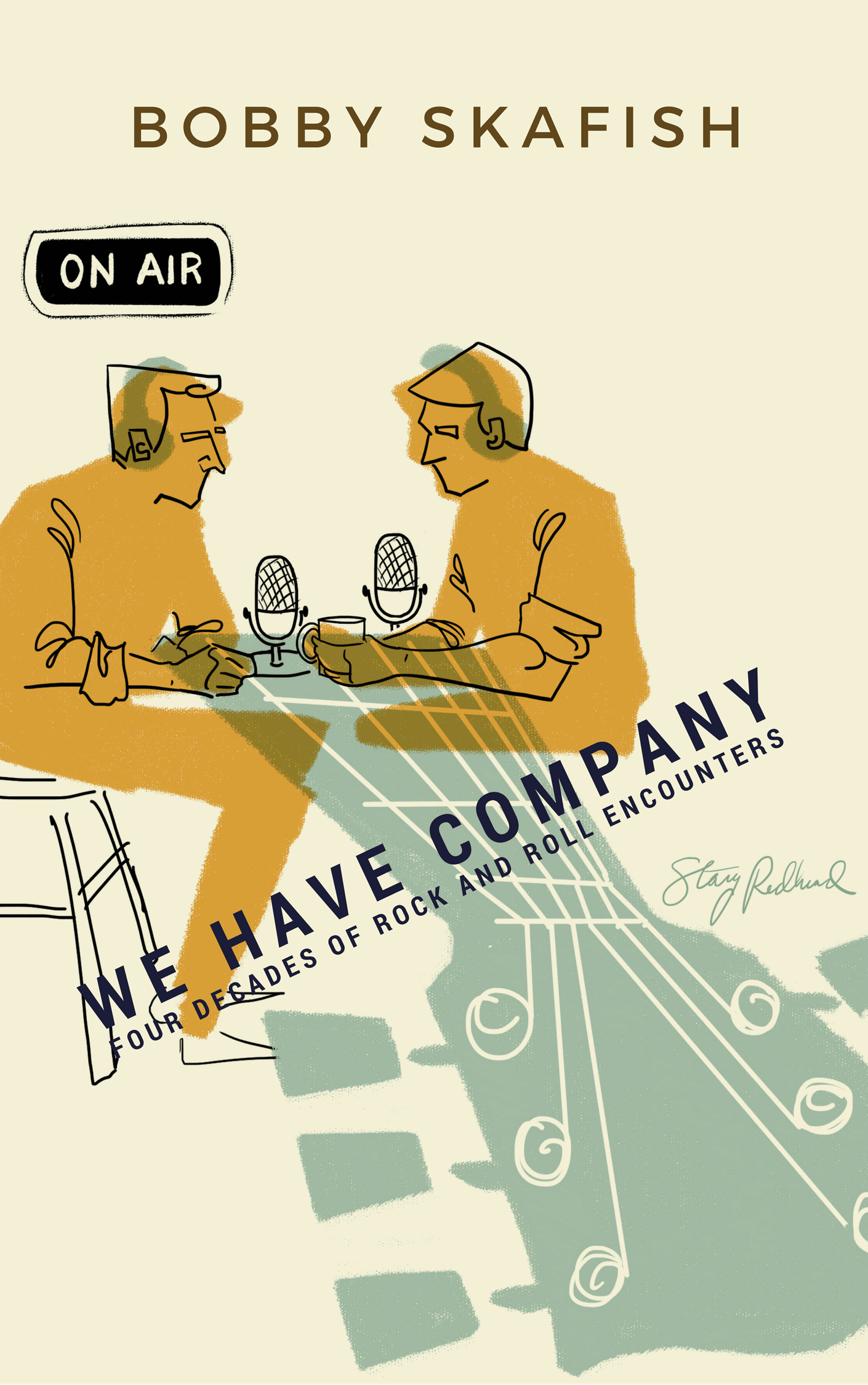 "Review of ""We Have Company: Four Decades of Rock and Roll Encounters"""
